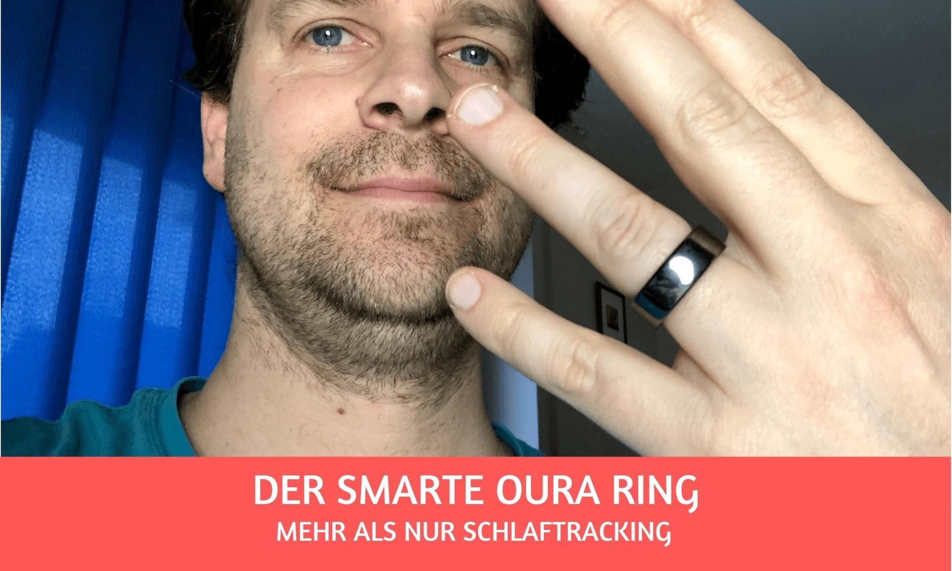 Mehr als Schlaftracking: der smarte Oura-Ring